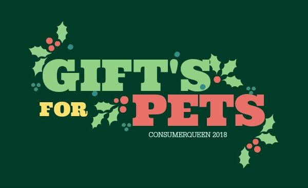 HOLIDAY GIFTS FOR PETS 2018