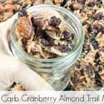 Low Carb Cranberry Almond Trail Mix