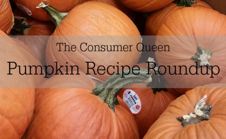 Consumer Queen Ultimate Pumpkin Recipe Roundup!