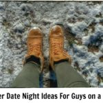 10 Winter Date Night Ideas For Guys on a Budget
