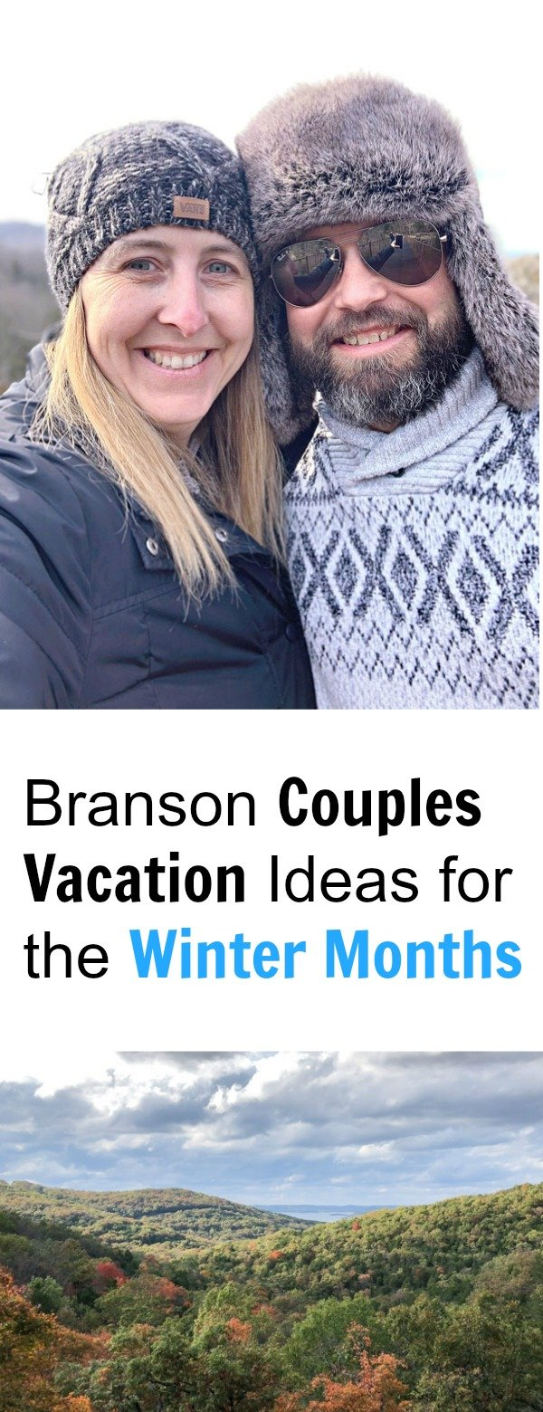 Branson Couples Vacation Ideas for the Winter Months Pinterest