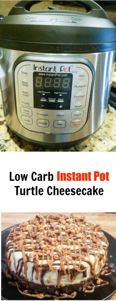 Low Carb Instant Pot Turtle Cheesecake Pinterest