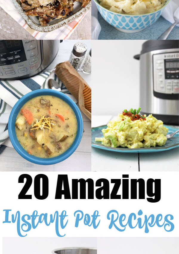 20 Amazing Instant Pot Recipes