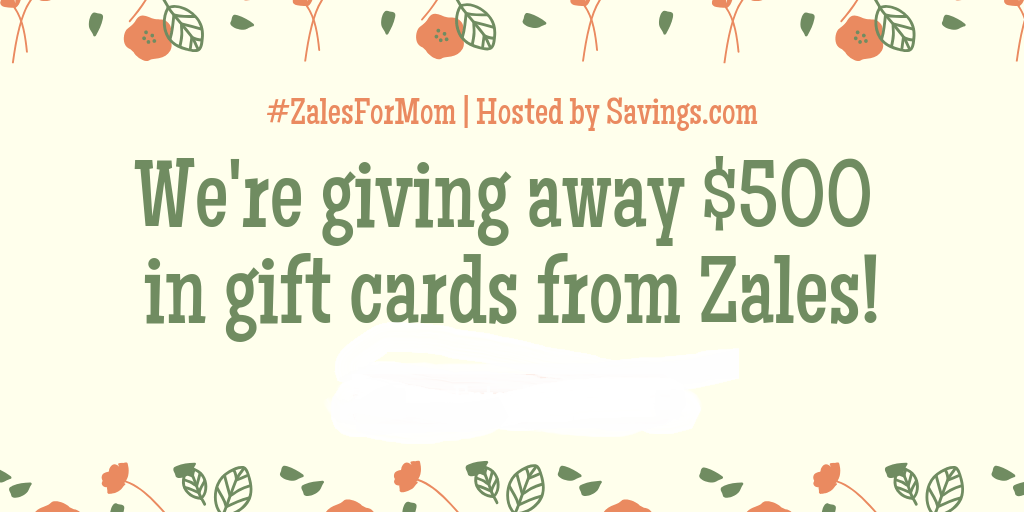 Zales Giveaway – Enter to Win One of Five $100 Gift Cards #ZalesForMom