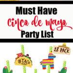 Must Have Cinco De Mayo List