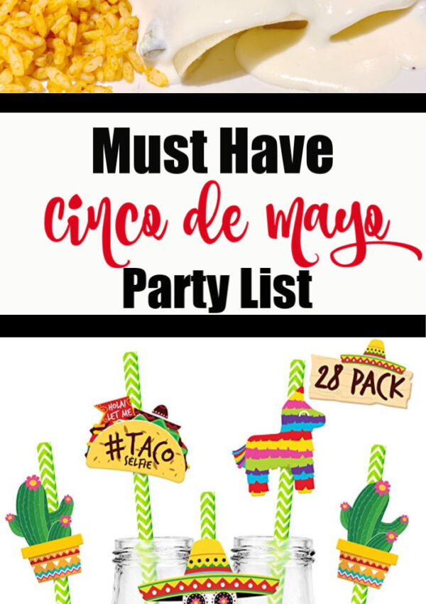 Must Have Cinco De Mayo List