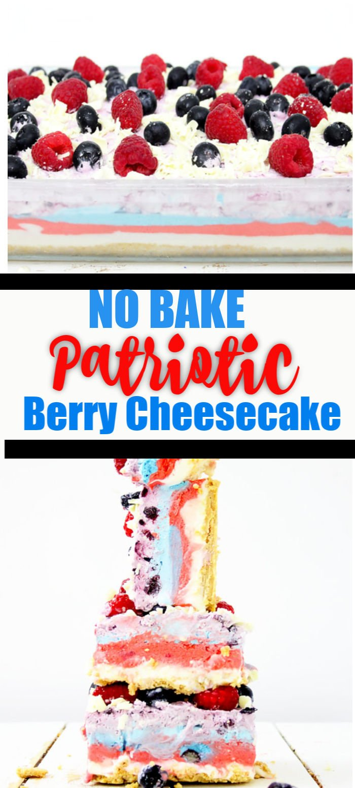 NO BAKE PATRIOTIC BERRY CHEESECAKE