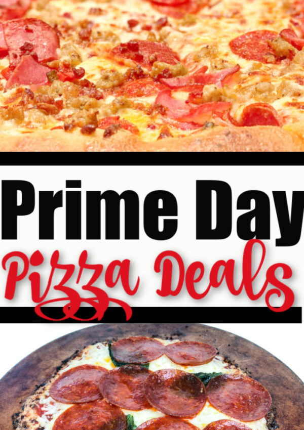 Prime Day Pizza Deals