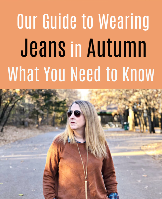 Wearing Jeans in Autumn