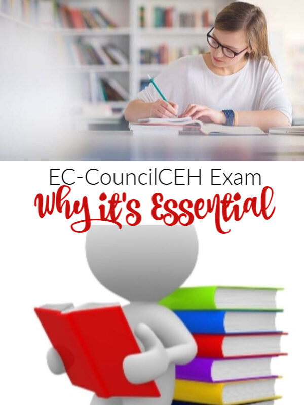 Reasons Why EC-CouncilCEH Exam is Essential among Security Professionals and Role of Practice Tests in Certification Process