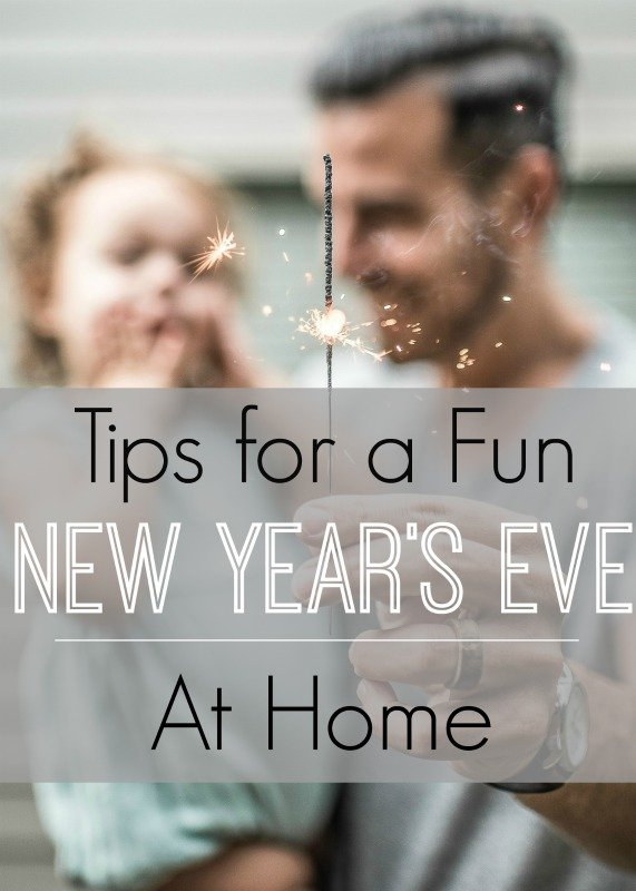 Tips for a Fun New Year's Eve at Home!