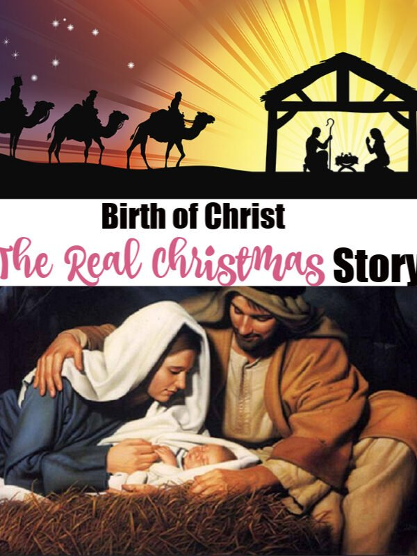 The Real Christmas Story – Birth of Jesus