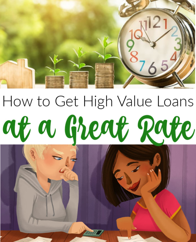 High Value Loans