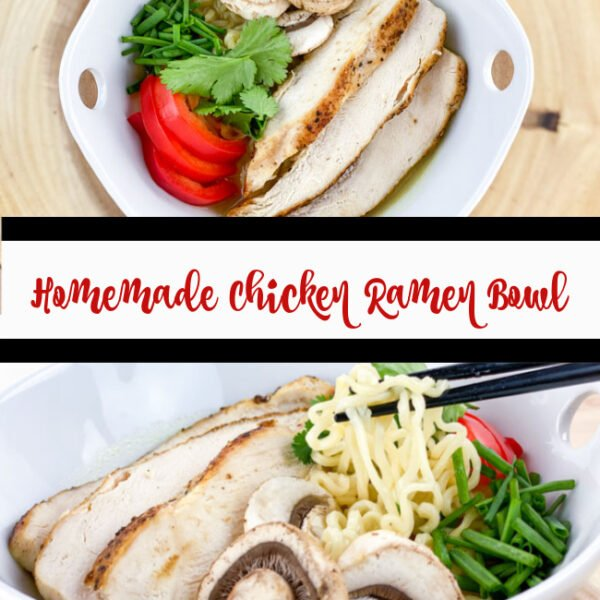 Homemade Chicken Ramen Bowl