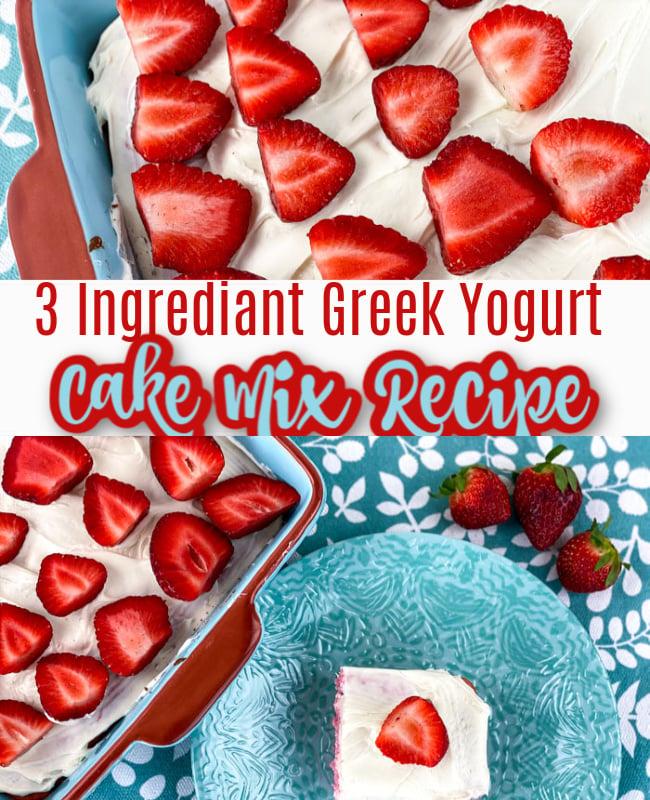 3 Ingredient Greek Yogurt Cake Mix Recipe