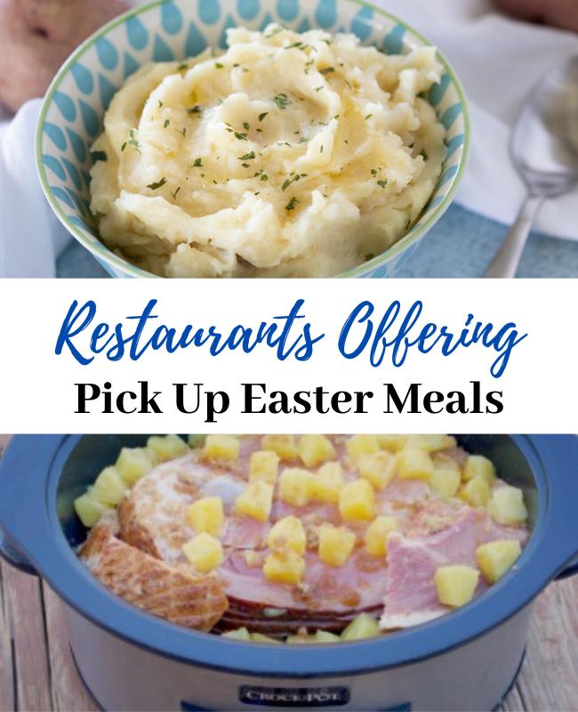 Restaurants Offering Pick up Easter Meals