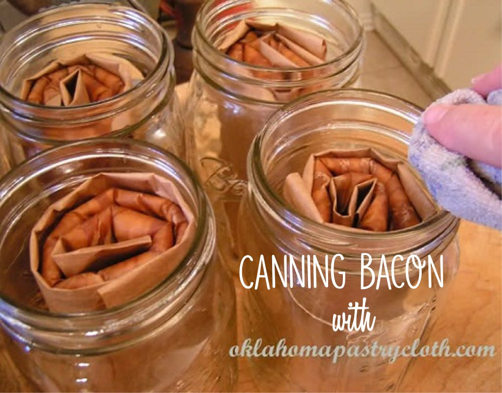canning bacon with Oklahoma Pastry Cloth