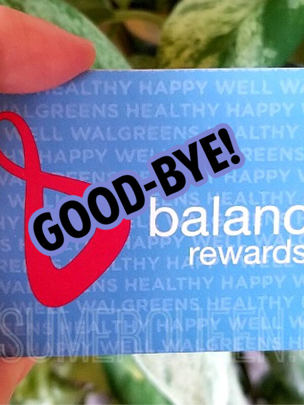 So Long Balance Rewards – Hello MyWalgreens!