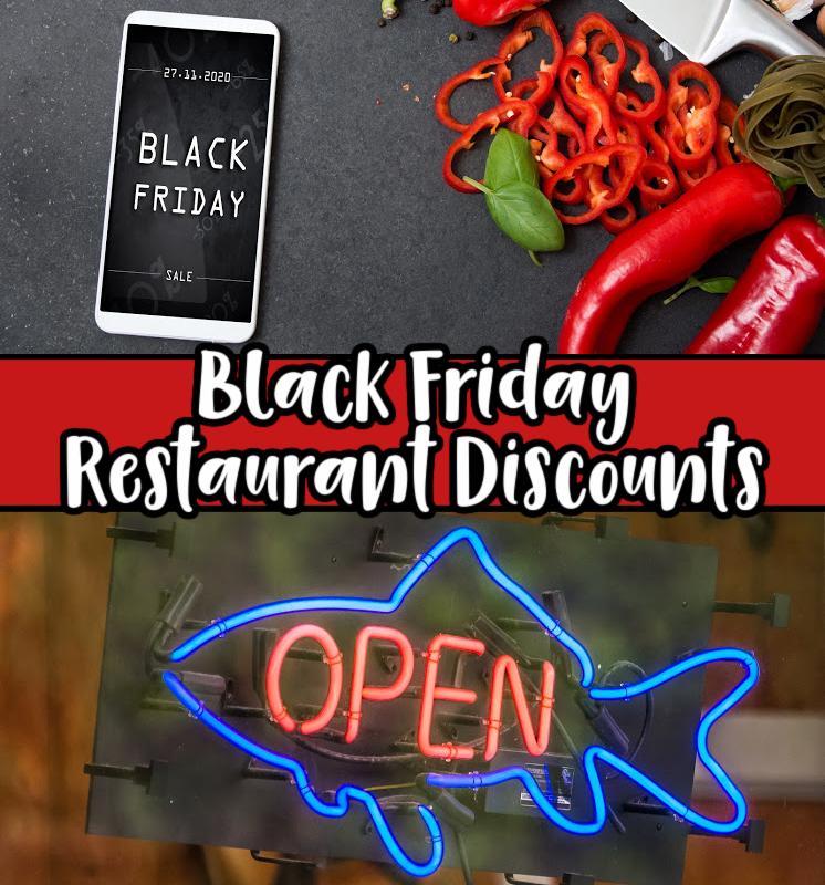 Black Friday Restaurant Discounts  & Freebies