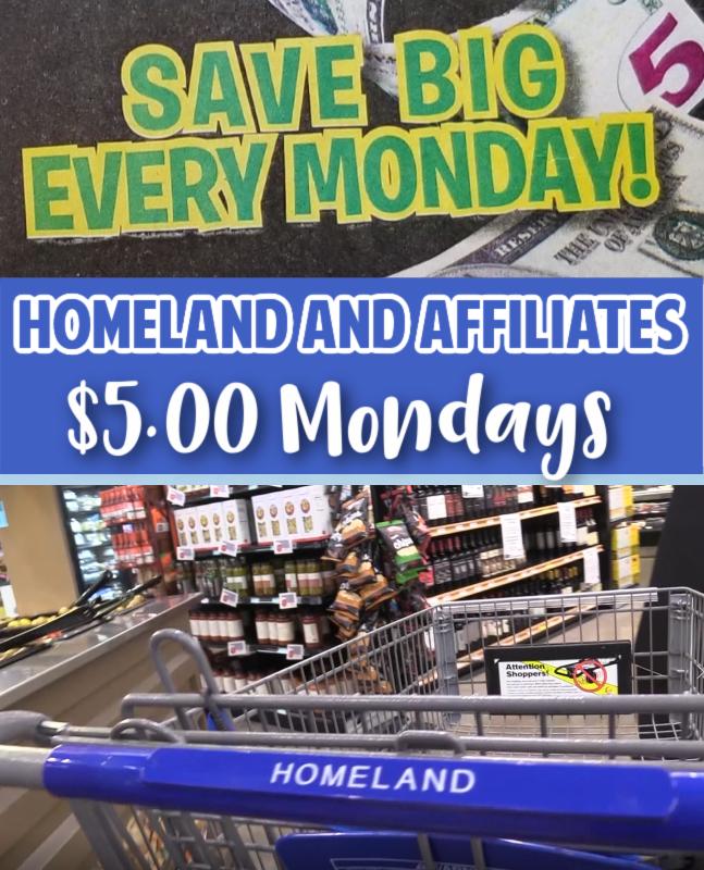 Homeland & Affiliates Five Dollar Monday Deals