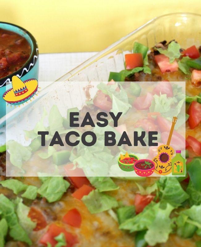 Easy Taco Bake Recipe!