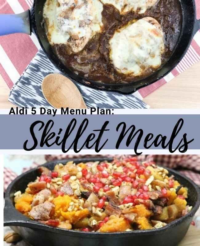 Aldi Five Day Meal Plan: Skillet Meal Ideas!